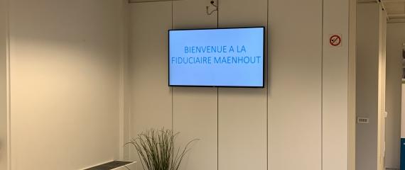 La Fiduciaire Maenhout s'équipe d'un affichage numérique sur écran dans ses nouveaux locaux